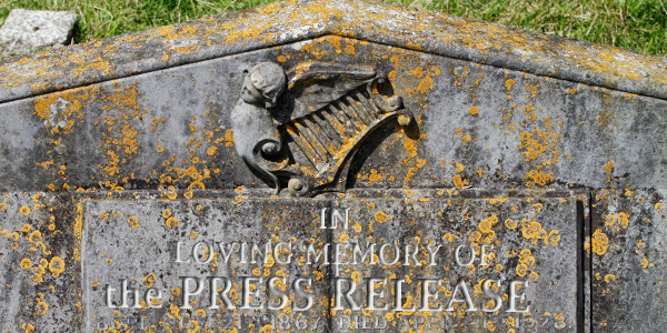 2016 01 Trends Death of Press Release